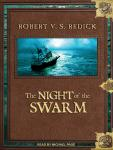 Night of the Swarm, Robert V. S. Redick