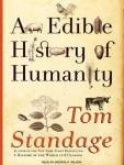 Edible History of Humanity, Tom Standage