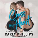 Cross My Heart, Carly Phillips