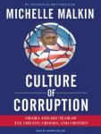 Culture of Corruption: Obama and His Team of Tax Cheats, Crooks, and Cronies Audiobook