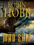 Mad Ship, Robin Hobb