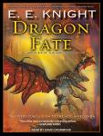 Dragon Fate, E. E. Knight