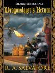 Dragonslayer's Return, R.A. Salvatore