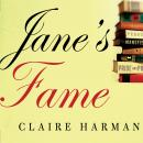 Jane's Fame: How Jane Austen Conquered the World, Claire Harman