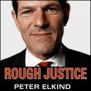 Rough Justice: The Rise and Fall of Eliot Spitzer, Peter Elkind