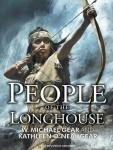 People of the Longhouse, W. Michael Gear, Kathleen O'Neal Gear