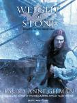 Weight of Stone: Book Two of the Vineart War, Laura Anne Gilman