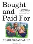 Bought and Paid For, Charles Gasparino
