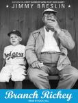 Branch Rickey, Jimmy Breslin