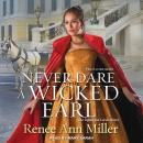 Never Dare a Wicked Earl Audiobook