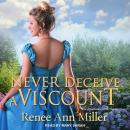 Never Deceive a Viscount Audiobook