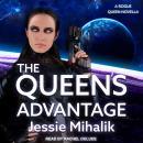 The Queen's Advantage Audiobook