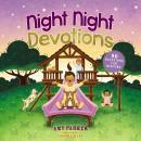 Night Night Devotions: 90 Devotions for Bedtime Audiobook
