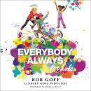 Everybody, Always for Kids Audiobook