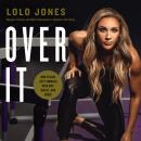 Over It: How to Face Life's Hurdles with Grit, Hustle, and Grace Audiobook