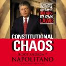 Constitutional Chaos: What Happens When the Government Breaks Its Own Laws Audiobook