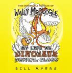 My Life as Dinosaur Dental Floss Audiobook