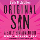 Original Sin: A Sally Sin Adventure, Beth McMullen