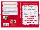 Geeks Shall Inherit the Earth: Popularity, Quirk Theory, and Why Outsiders Thrive After High School, Alexandra Robbins