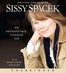 My Extraordinary Ordinary Life, Sissy Spacek