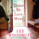 Those We Love Most, Lee Woodruff