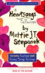 Heartsongs Collection, Mattie J. T. Stepanek