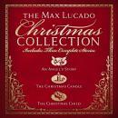 The Max Lucado Christmas Collection Audiobook