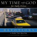 My Time with God for Daily Drives Audio Devotional: Vol. 2: 20 Personal Devotions to Refuel Your Busy Day, Thomas Nelson