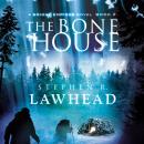 The Bone House Audiobook