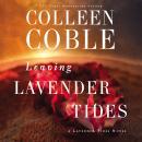 Leaving Lavender Tides: A Lavender Tides Novella Audiobook