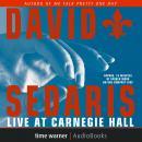 David Sedaris Live at Carnegie Hall Audiobook