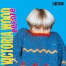 Victoria Wood Encore Audiobook