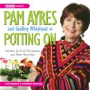 Pam Ayres In Potting On, Christoper Thompson, Peter Reynolds, Pam Ayres