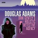 Dirk Gently's Holistic Detective Agency Audiobook