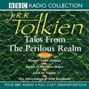 Tales From The Perilous Realm, J.R.R. Tolkien