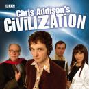 Chris Addison's Civilization Audiobook