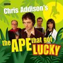 Chris Addison's The Ape That Got Lucky Audiobook