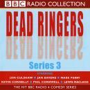 Dead Ringers (Series 3) Audiobook