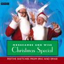 Morecambe & Wise  Christmas Special: Festive Sketches From Eric And Ernie, Eric Morecambe, Ernie Wise
