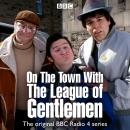 On the Town With The League Of Gentlemen Audiobook