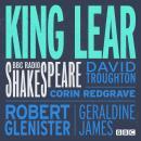 King Lear (BBC Radio Shakespeare) Audiobook