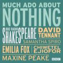 Much Ado About Nothing: A BBC Radio 3 Full-Cast Production Audiobook