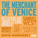 The Merchant Of Venice: A BBC Radio 4 Full-Cast Production Audiobook