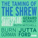 Taming Of The Shrew, The  (Bbc Radio Shakespeare) Audiobook