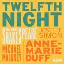 Twelfth Night (BBC Radio Shakespeare) Audiobook