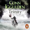 Wars of the Roses: Trinity: Book 2, Conn Iggulden