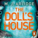 Doll's House: DI Helen Grace 3, M. J. Arlidge
