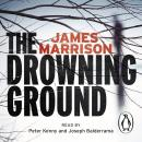 Drowning Ground, James Marrison