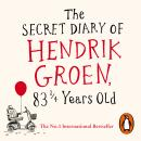 Secret Diary of Hendrik Groen, 83¼ Years Old, Hendrik Groen
