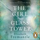 Girl in the Glass Tower, E C Fremantle